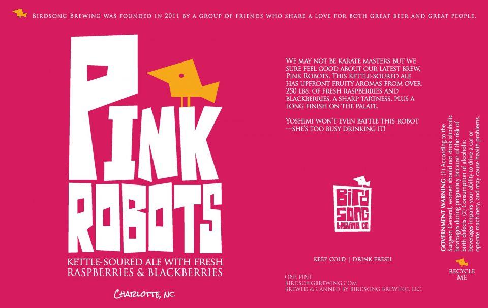Birdsong Brewing Pink Robots