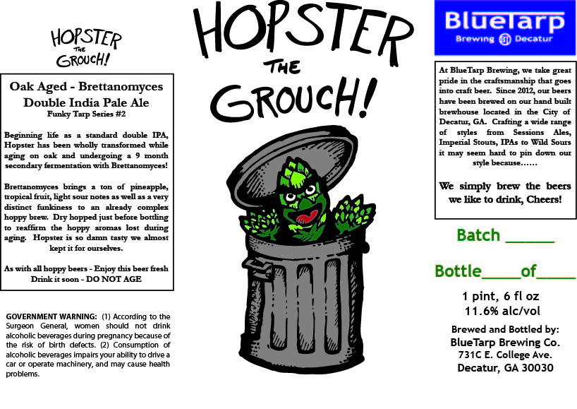 Blue Tarp Hopster the Grouch