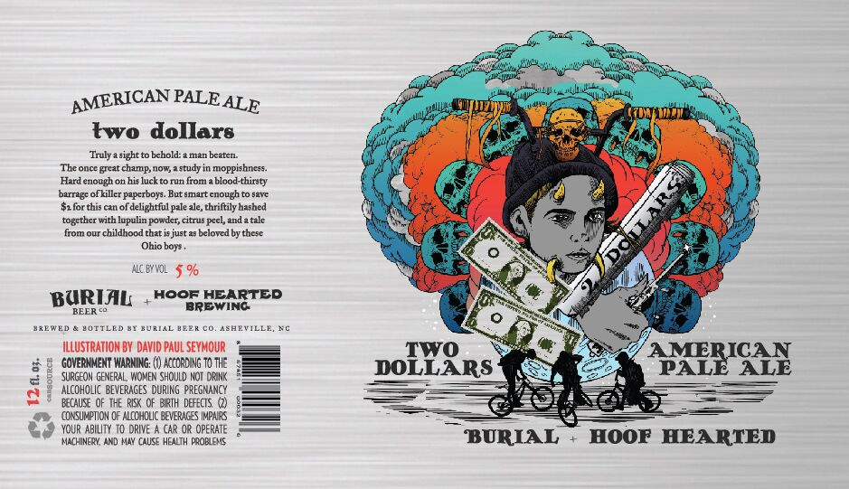 Burial Beer Two Dollars American Pale Ale