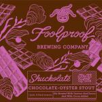 Foolproof Brewing Shuckolate