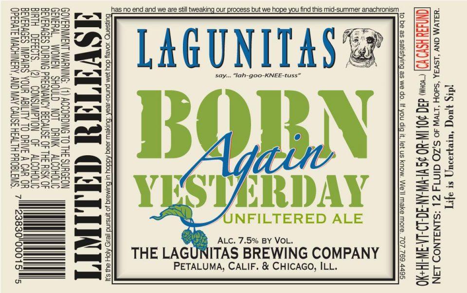 Lagunitas Born Again Yesterday