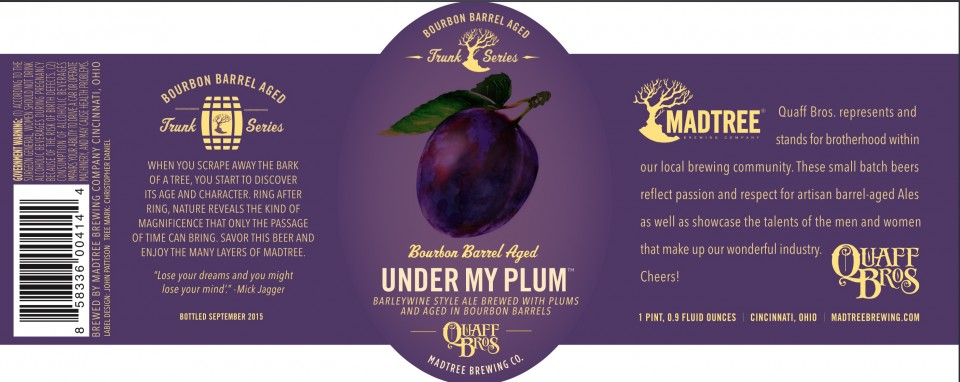 Madtree Under My Plum