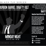 Monday Night Bourbon Barrel Drafty Kilt