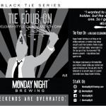 Monday Night Tie Four On