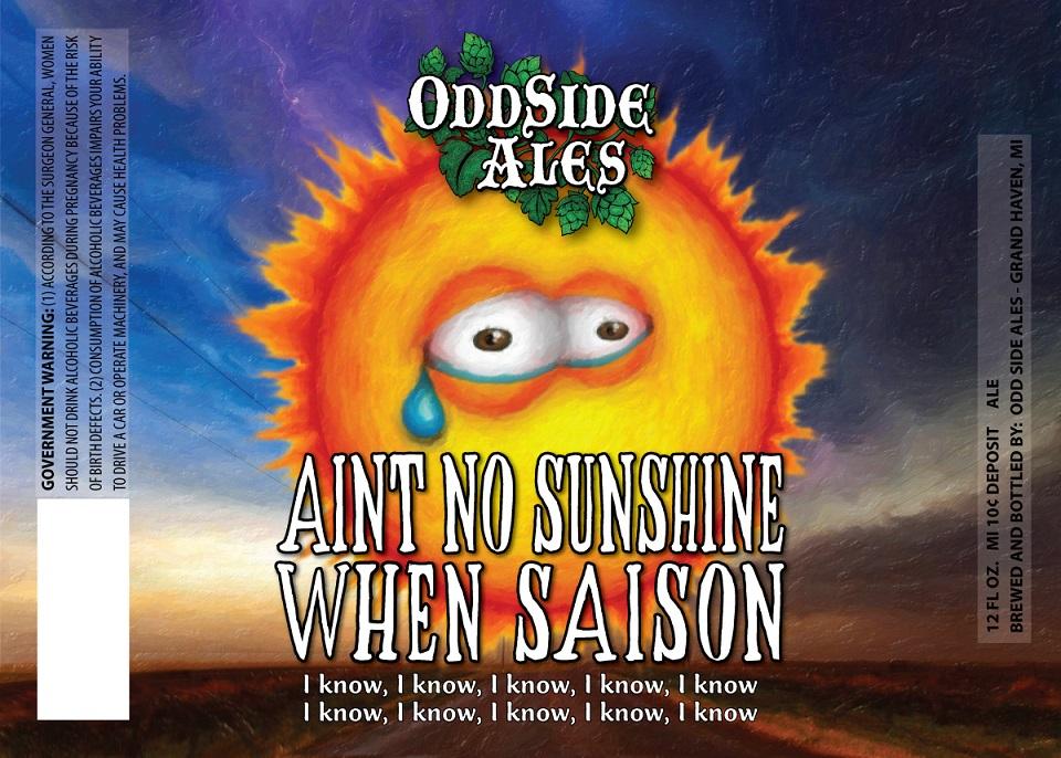 OddSide Ales Aint No Sunshine when Saison