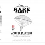 The Rare Barrel Apropos of Nothing
