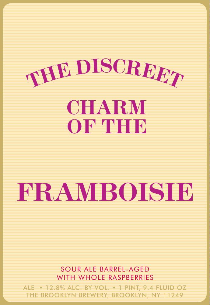 Brooklyn The Discreet Charm of the Framboise