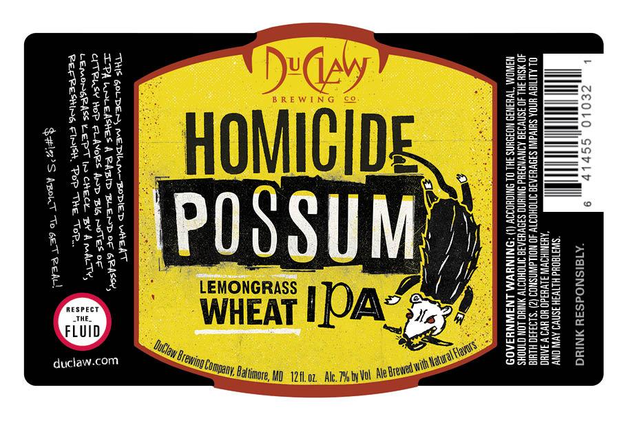 DuClaw Homicide Possum Lemongrass Wheat IPA