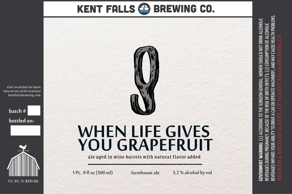 Kent Falls When Life Gives You Grapefruit