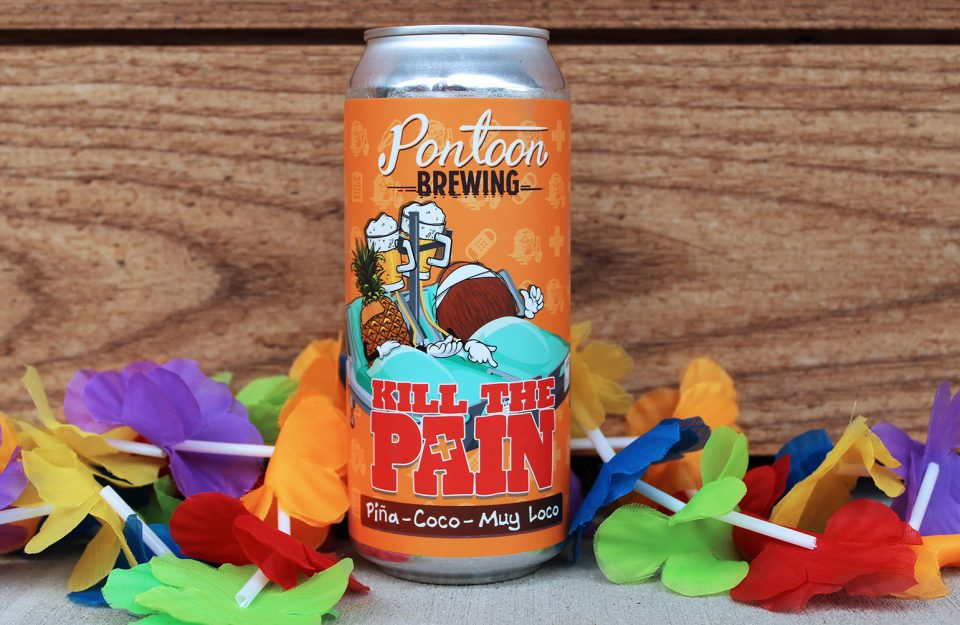 Pontoon Brewing Kill the Pain
